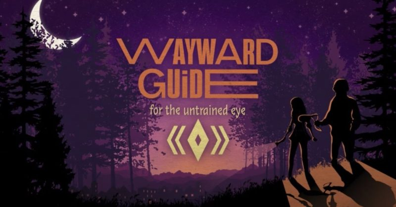 Wayward Guide Out Now!